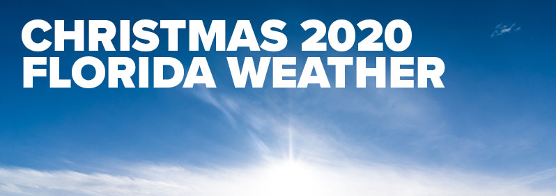 Christmas 2020 Florida Weather
